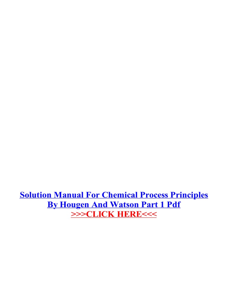 Solution manual for chemical process principles by hougen and watson solution manual for chemical process principles by hougen and watson part 1 pdf solution chemistry fandeluxe Images