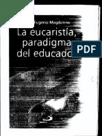 Hno. Magdaleno - La Eucaristía, Paradigma Del Educados