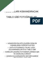 RESSAMLARI KISKANDIRACAK FOTOLAR