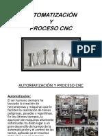 Automatizacion y Proceso Cnc