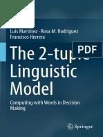 The 2 Tuple Linguistic Model