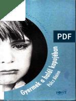 Polcz Alaine - Gyermek a Halál Kapujában