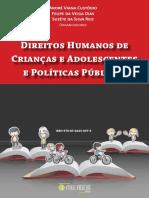 205099206 Martha de Toledo Machado a Protecao Constitucional de Criancas e Adolescentes e Os Direitos Humanos Ano 2003 PDF