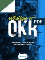 1495898524E-Book - Estratgia Com OKR - Bissetriz Agncia de Performance