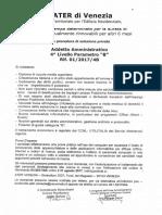 """L'A.t.e.r. di Venezia ricerca a tempo determinato per la durata di 6 mesi eventualmente rinnovabili per altri 6 mesi con procedura di selezione privata """"Addetto Amministrativo 4° livello parametro B"""""""