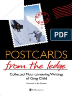 Postcards From the Ledge the Collected Mountaineering Writings of Greg Child