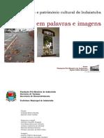 Indaiatuba- Espacos Urbanos e Patrimônio- material para o percurso turistico histórico da PMI.