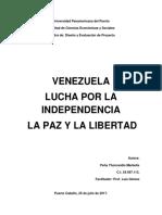 Venezuela Lucha Por La Independencia La Paz y La Libertad