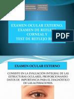 7.2 Examen Ocular Externo,Reflejo Rojo,Reflejo Corneal