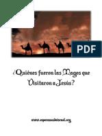 52. Quienes Fueron Las Magos Que Visitaron a Jesus