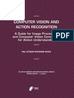 Computer Vision and Action Recognition a Guide for Image Processing and Computer Vision Community for Action Understanding
