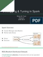 Debugging Tuning in Spark