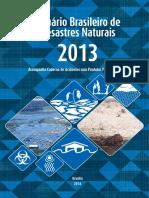 Anuário Brasileiro de Desastres Naturais 2013