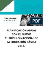 Planificación Anual Con El Nuevo Currículo Nacional de La Educación Básica 2017 Final