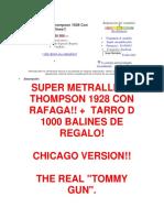 Super Metralleta Thompson 1928 Con Rafaga