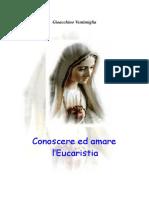 Conoscere Ed Amare l'Eucaristia