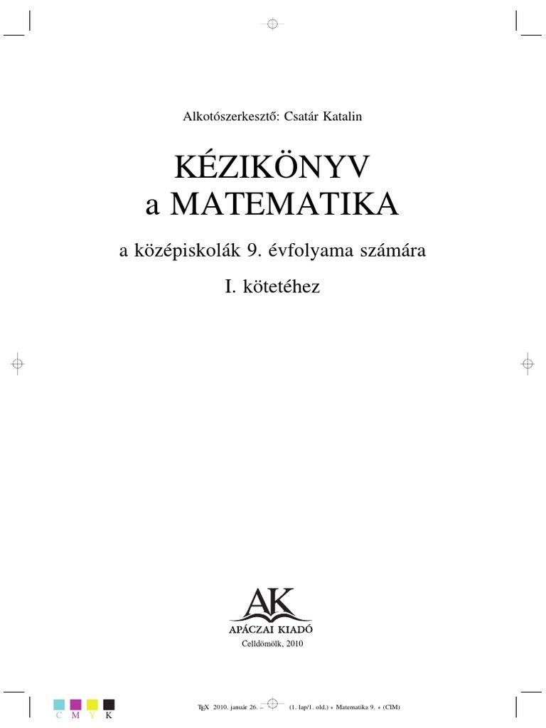 Apácai matematika 9. Osztály I. Kötet 1d352925f8