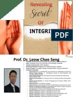 Revealing Secret of Nurturing Integrity