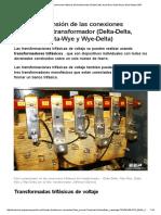 Fácil Comprensión de Las Conexiones Trifásicas Del Transformador (Delta-Delta, Wye-Wye, Delta-Wye y Wye-Delta) _ EEP