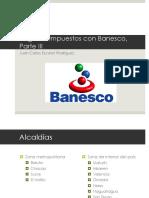 Juan Carlos Escotet Rodríguez - Pago de Impuestos con Banesco Parte III