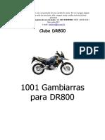 1001 Gambiarras Para DR800