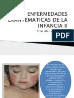 Enfermedades Exantematicas de La Infancia II