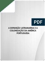 Livro 6. a Expansão Ultramarina e a Colonização Da América Portuguesa