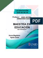 LA EDUCACIÓN QUE NO SE VE (PARTE 1)