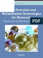 Jinglong Wu Early Detection and Rehabilitation Technologies for Dementia Neuroscience and Biomedical Applications Premier Reference Source
