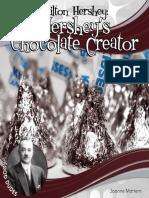 Joanne Mattern Milton Hershey. Hersheys Chocolate Creator