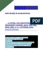 HTML, CSS, BOOTSTRAP, JAVASCRIPT, JQUERY, AJAX, PHP, SQL, JSON, XML, C, C++,PYTHON, JAVA  tutorials