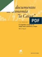 El Enigmático Mundo de Los Hedge Funds Documentos de La Caixa Marta Noguer 2008