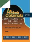 ARMONIA COLOMBIANA. Obra Pianística de los Aires Patrios. Tomo 1. Gerardo Betancourt.