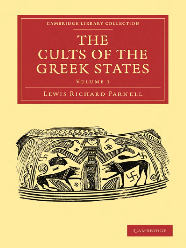 Lewis Richard Farnell The Cults Of Greek States2c Volume 1 Chandelier Wiring Problems As Well Drylight S6 Outdoor 28cambridge Library Collection Classics29 2010pdf Athena Classics