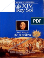 Luis XIV, El Rey Sol - Jose Maria de Areilza