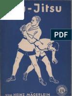 Jiu Jutso - der waffenlose Nahkampf / Heinz Mägerlein