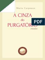 A Cinza Do Purgatorio Otto Maria Carpeaux