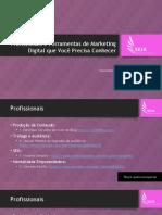 Profissionais e Ferramentas de Marketing Digital