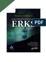 """""""Las enseñanzas de Erks"""""""