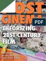 POST-CINEMA_Theorizing-21st-Century-Film-PDF-9mb-Shane-Denson-Julia-Leyda-eds.pdf