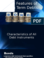 The Features of Long Term Debts