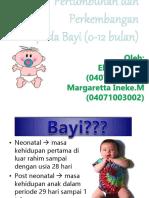 Pertumbuhan Dan Perkembangan Bayi