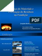 Balanço de Materiais e Prevenção de Residuos Na Fundição 2011