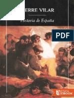 Pierre Vilar - Historia de España