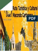 Ruta Turística y Cultural Macondo Cartagena