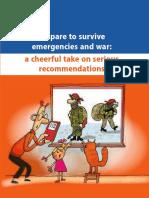 Como sobrevivir en caso de emergencia o guerra