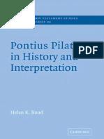 BOND, Helen K. (2004), Pontius Pilate in History and Interpretation. New York, Cambridge University Press.pdf