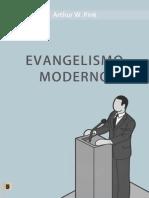Evangelismo Moderno - Arthur Walkington Pink