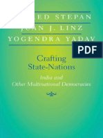 Alfred Stepan, Juan J. Linz, Yogendra Yadav--Crafting State-Nations. India and Other Multinational Democracies.pdf