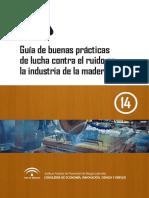 Ruido en el sector Madera